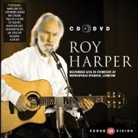 Roy Harper: Roy Harper: Recorded Live in Concert at Metropolis Studios, London