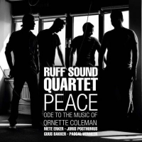 Ruff Sound Quartet, Peace