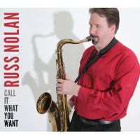 Album Call It What You Want by Russ Nolan