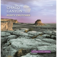 Album Sacred Sites Series - Chaco Canyon by Rusty Crutcher