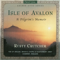 Album Sacred Sites Series - Isle of Avalon by Rusty Crutcher