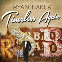 Ryan Baker: Timeless Again