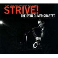 The Ryan Oliver Quartet: Strive!