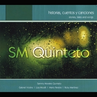 SM Quinteto: Stories, Tales and Songs