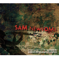Album Sopranoville: New Works for the Prepared and Non-Prepared Saxophone by Sam Newsome