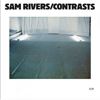 Sam Rivers: Contrasts