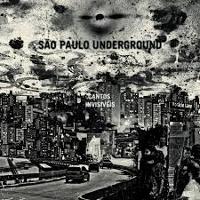 Album Cantos Invisíveis by Sao Paulo Underground