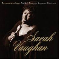 "Read ""Sarah Vaughan: Sophisticated Lady - The Duke Ellington Songbook Collection"" reviewed by C. Michael Bailey"