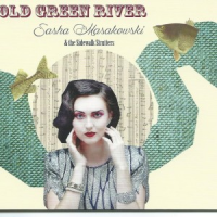 Sasha Masakowski & the Sidewalk Strutters: Old Green River