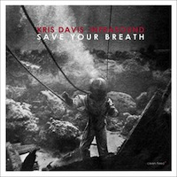 "Read ""Save Your Breath"" reviewed by Glenn Astarita"