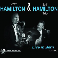 Album Live In Bern by Scott Hamilton