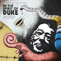 Scottish National Jazz Orchestra: In the Spirit of Duke by Tommy Smith