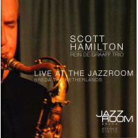 Album Live at the JazzRoom by Scott Hamilton