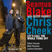Album Let's Call the Whole Thing Off by Seamus Blake