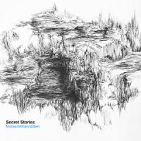 Album Secret Stories by Michael William Gilbert