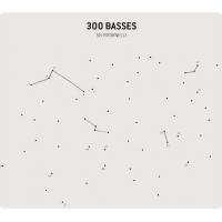 300 Basses: Sei Ritornelli
