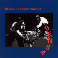Album Sensa - Hannes De Kassian Quartet by Hannes De Kassian