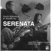SERENATA Duo with Seiichi Nakamura (中村誠一)  (2005)
