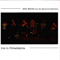 Album Live in Philadelphia by Seth Meicht
