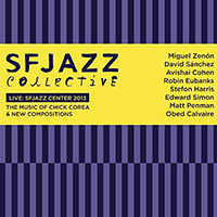 "Read ""SFJAZZ Collective: Live SFJAZZ Center 2013 - The Music of Chick Corea & New Compositions"" reviewed by"