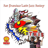 """For Demian"" by San Francisco Latin Jazz Society"