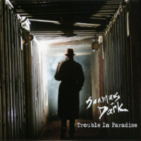 Shamus Dark: Trouble In Paradise