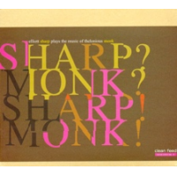 Sharp? Monk? Sharp! Monk! by Elliott Sharp