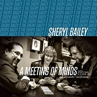 Album A Meeting Of Minds by Sheryl Bailey