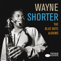 Wayne Shorter: The Blue Note Albums