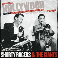 Album Shorty Goes To Hollywood by Shorty Rogers