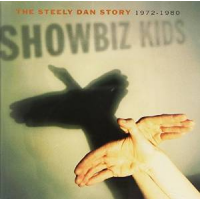 Showbiz Kids: The Steely Dan Story 1972-80