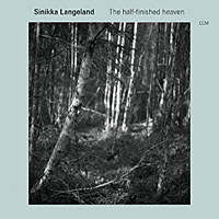 Album Sinikka Langeland: The half-finished heaven by Sinikka Langeland