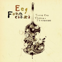 Eeg-Fonnesbæk by Sinne Eeg