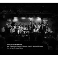 Swiss Jazz Orchestra: Live at Jazzfestival Bern