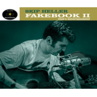 "Read ""Skip Heller: Fakebook II - That's Entertainment"" reviewed by C. Michael Bailey"