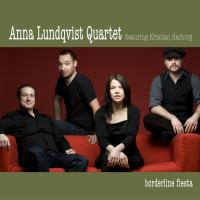 Album Bordeline fiesta by Anna Lundqvist Quintet