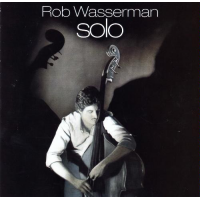 Album Solo by Rob Wasserman