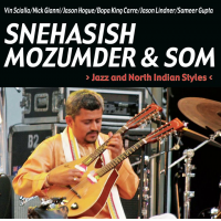 Snehasish & Sound of Mandolin: Jazz and North Indian Styles