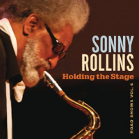 Album Holding the Stage: Road Shows Vol. 4 by Sonny Rollins