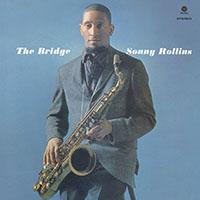 Sonny Rollins—The Bridge