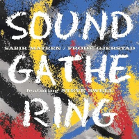 Album Sound Gathering by Sabir Mateen