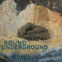 Sound Underground: Sound Underground