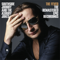 Southside Johnny and The Asbury Jukes - The Fever: The Remastered Epic...