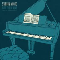 Album With You In Mind by Stanton Moore