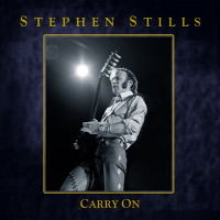 Stephen Stills: Carry On