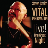 "Read ""Steve Smith and Vital Information: Live! One Great Night"" reviewed by Jeff Winbush"