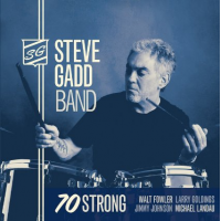 Album 70 Strong by Steve Gadd