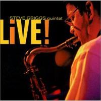 Steve Griggs Quintet: Live!