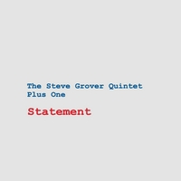 Album Statement by Steve Grover