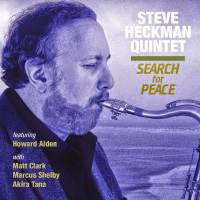 Steve Heckman Quintet: Search for Peace